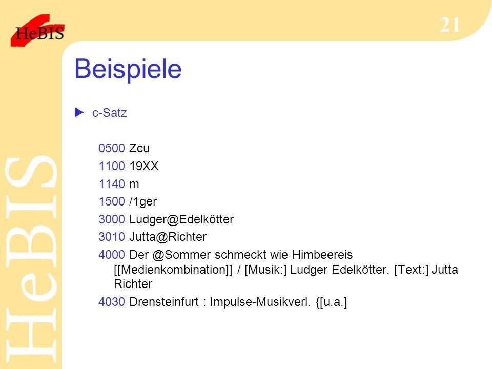 Beispiele c-Satz 0500 Zcu 1100 19XX 1140 m 1500 /1ger