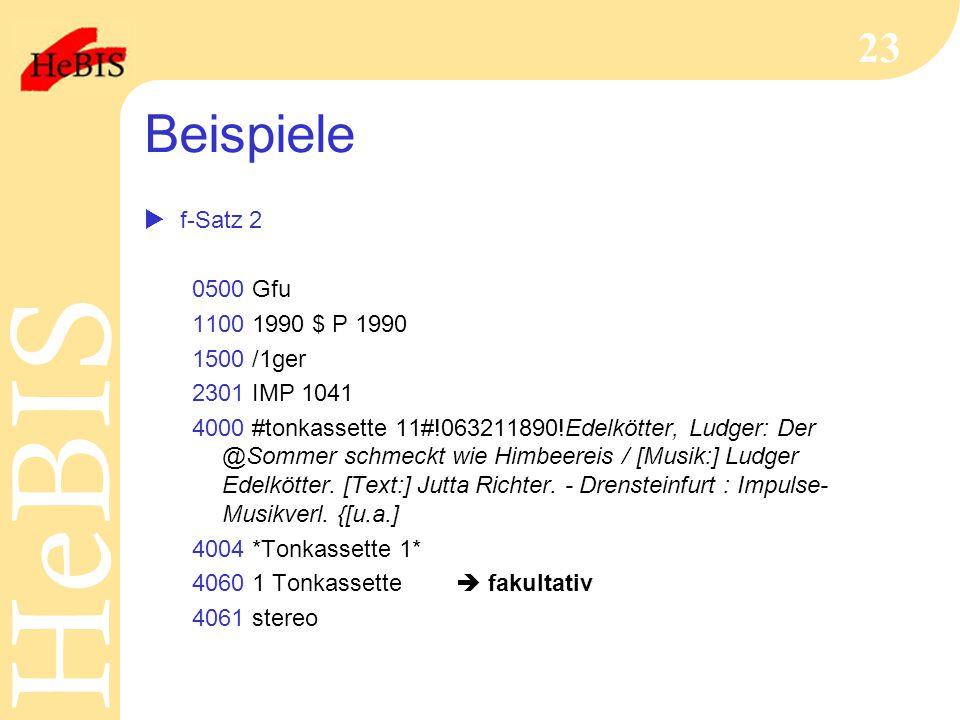 Beispiele f-Satz 2 0500 Gfu 1100 1990 $ P 1990 1500 /1ger