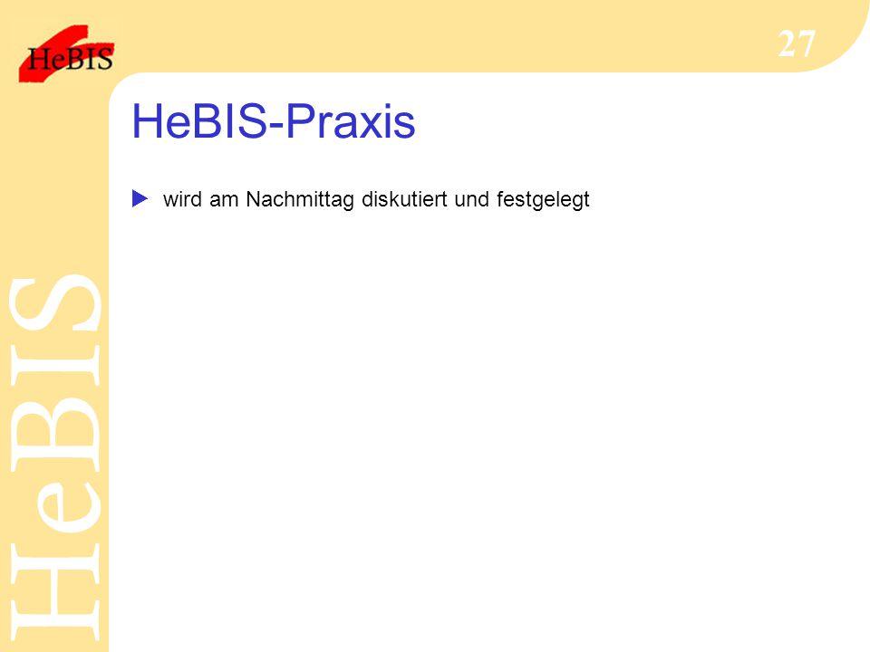 HeBIS-Praxis wird am Nachmittag diskutiert und festgelegt