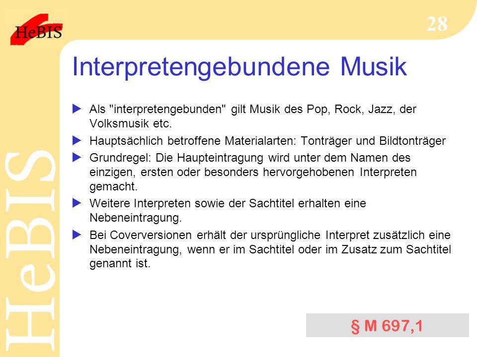 Interpretengebundene Musik