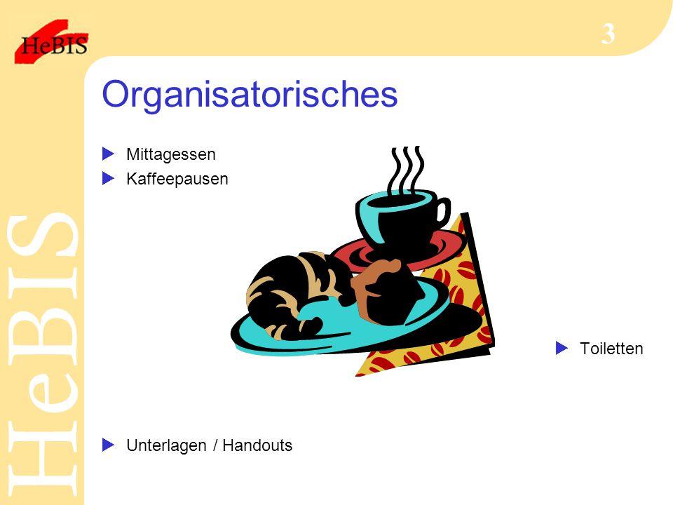 Organisatorisches Mittagessen Kaffeepausen Toiletten