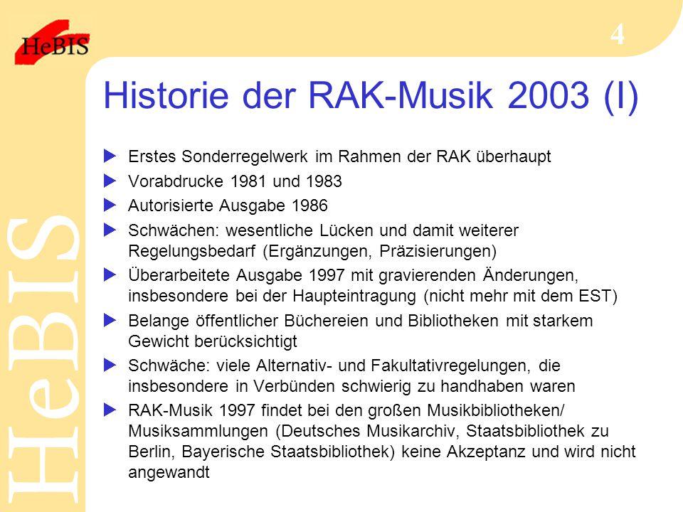 Historie der RAK-Musik 2003 (I)