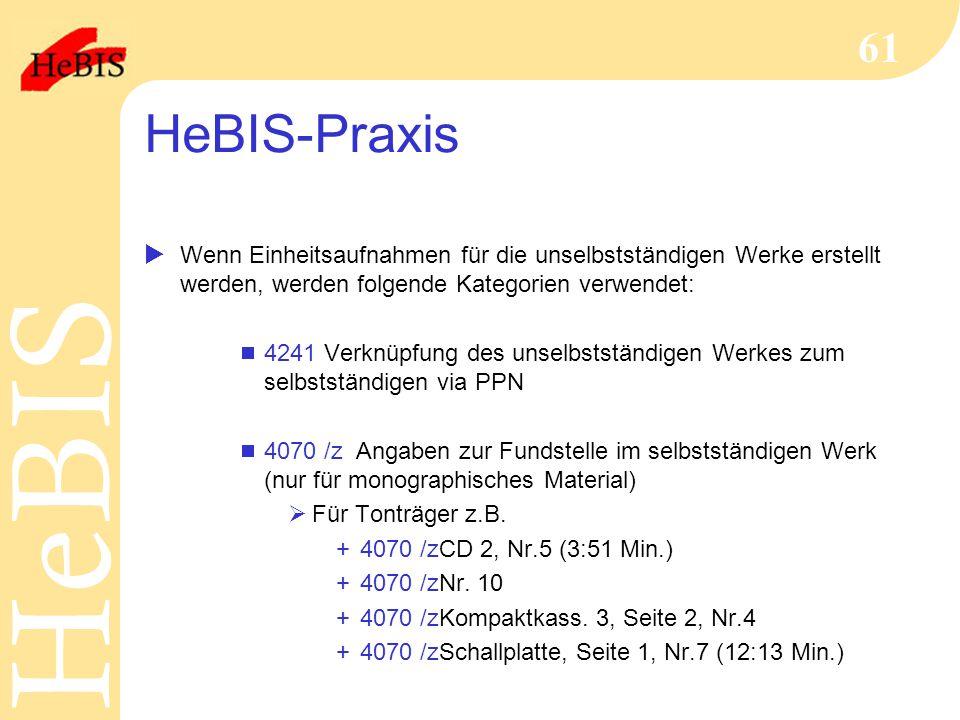 HeBIS-Praxis Wenn Einheitsaufnahmen für die unselbstständigen Werke erstellt werden, werden folgende Kategorien verwendet: