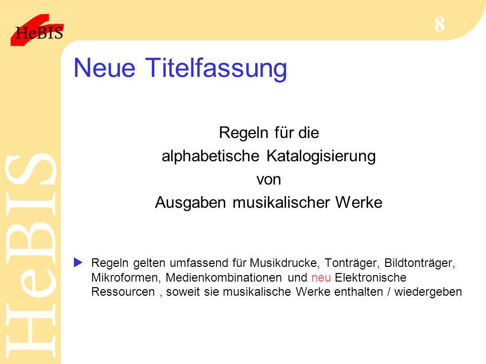 Neue Titelfassung Regeln für die alphabetische Katalogisierung von