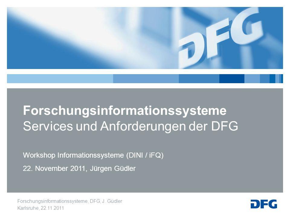 Forschungsinformationssysteme Services und Anforderungen der DFG