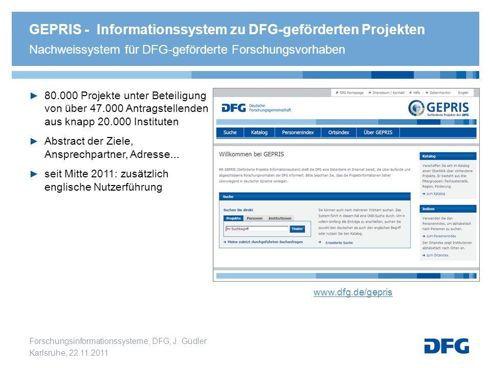 GEPRIS - Informationssystem zu DFG-geförderten Projekten Nachweissystem für DFG-geförderte Forschungsvorhaben