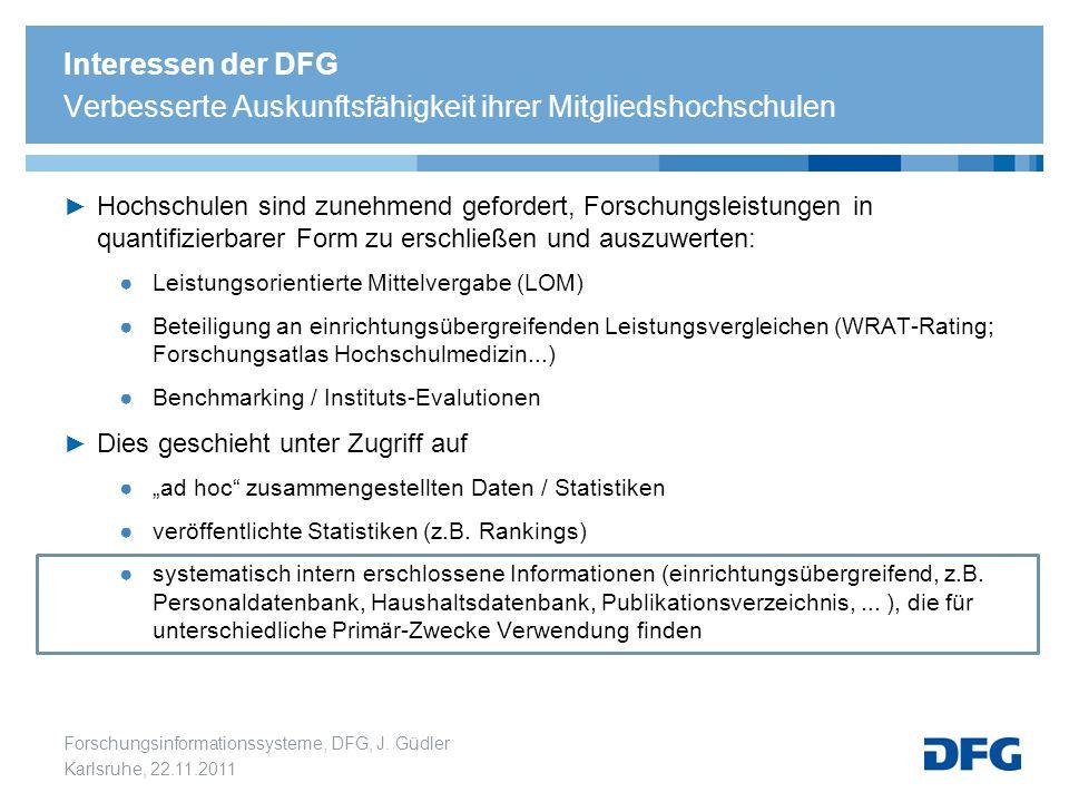 Interessen der DFG Verbesserte Auskunftsfähigkeit ihrer Mitgliedshochschulen