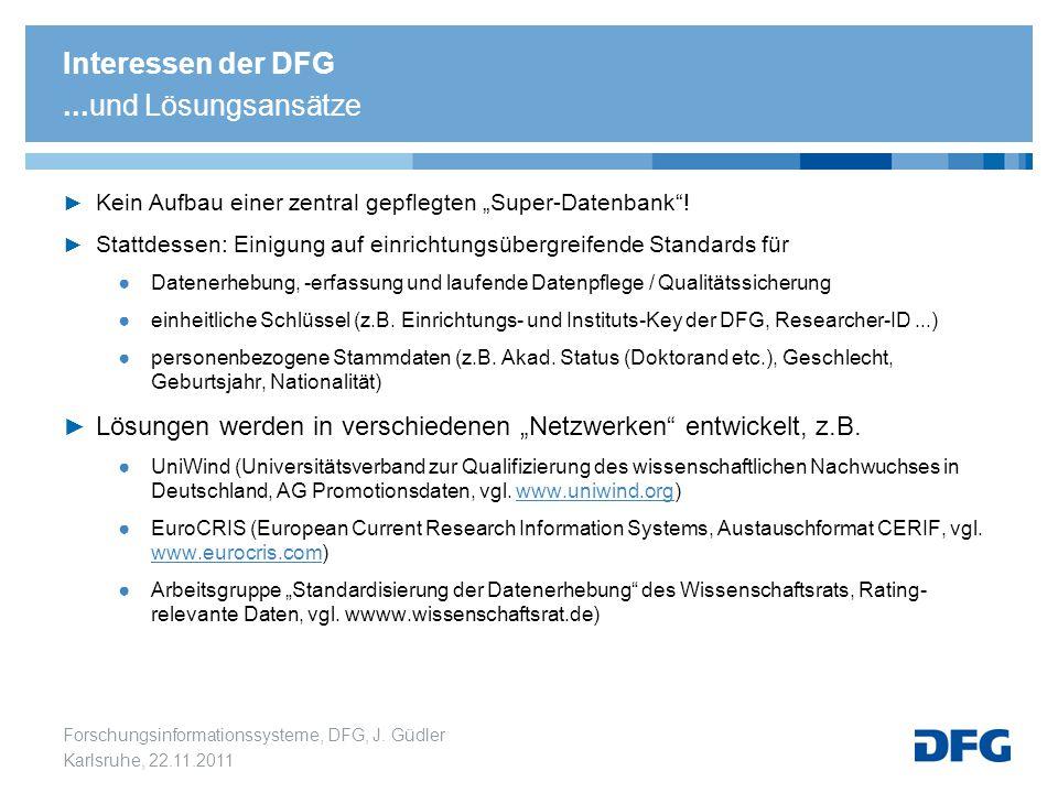 Interessen der DFG ...und Lösungsansätze