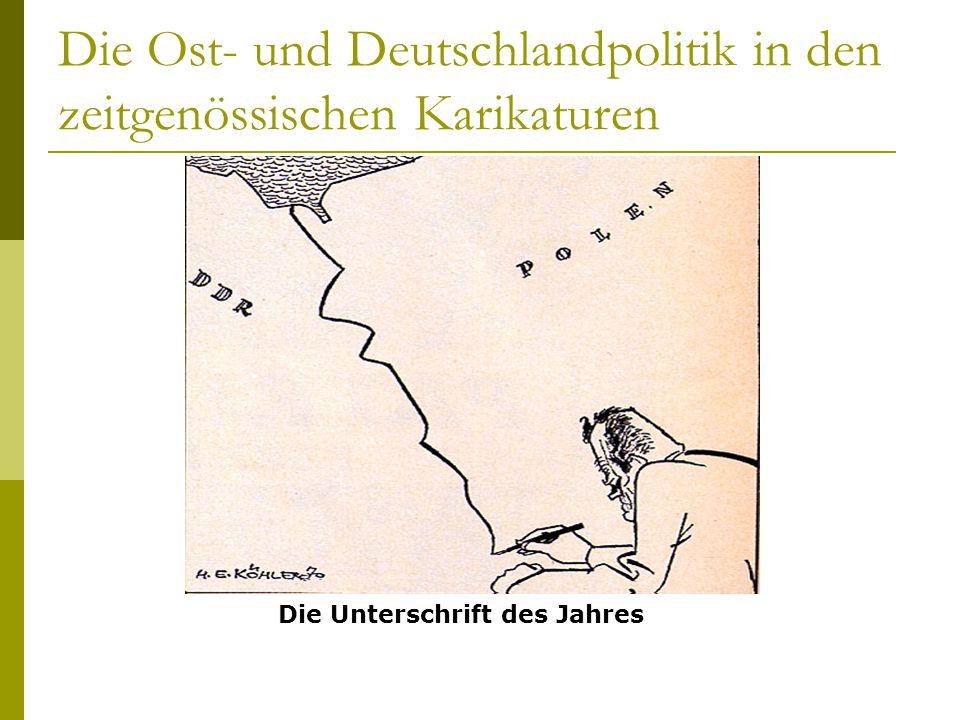 Die Ost- und Deutschlandpolitik in den zeitgenössischen Karikaturen