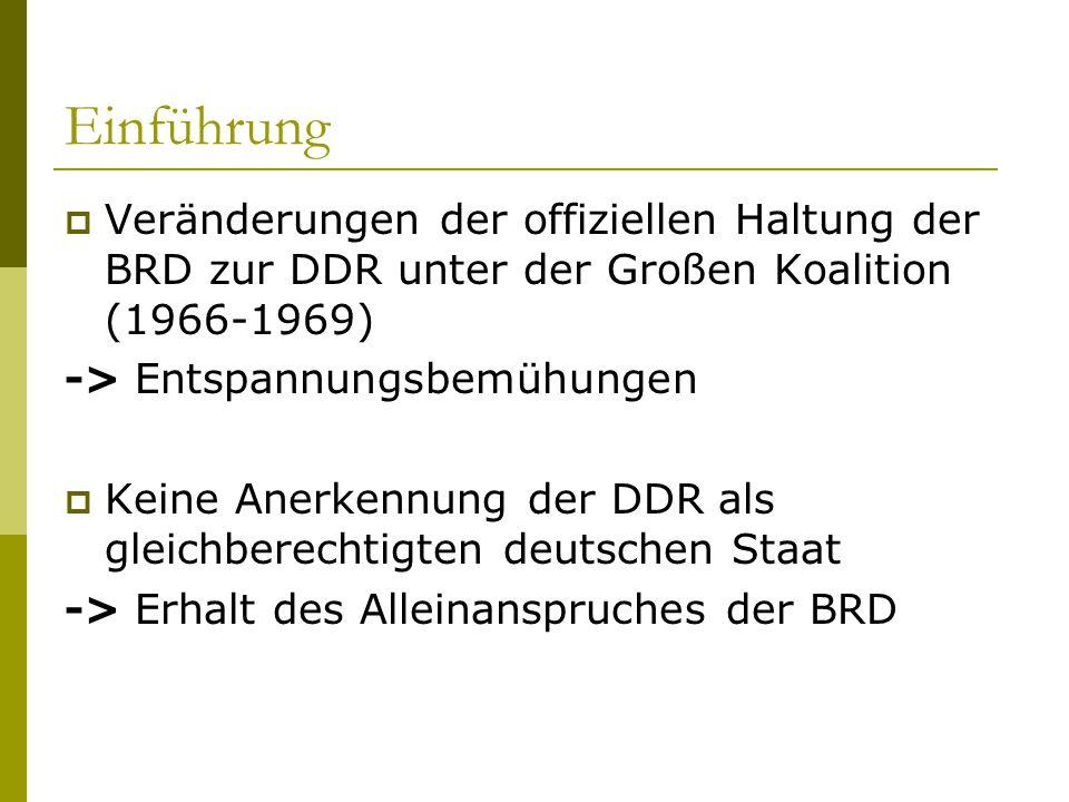 Einführung Veränderungen der offiziellen Haltung der BRD zur DDR unter der Großen Koalition (1966-1969)