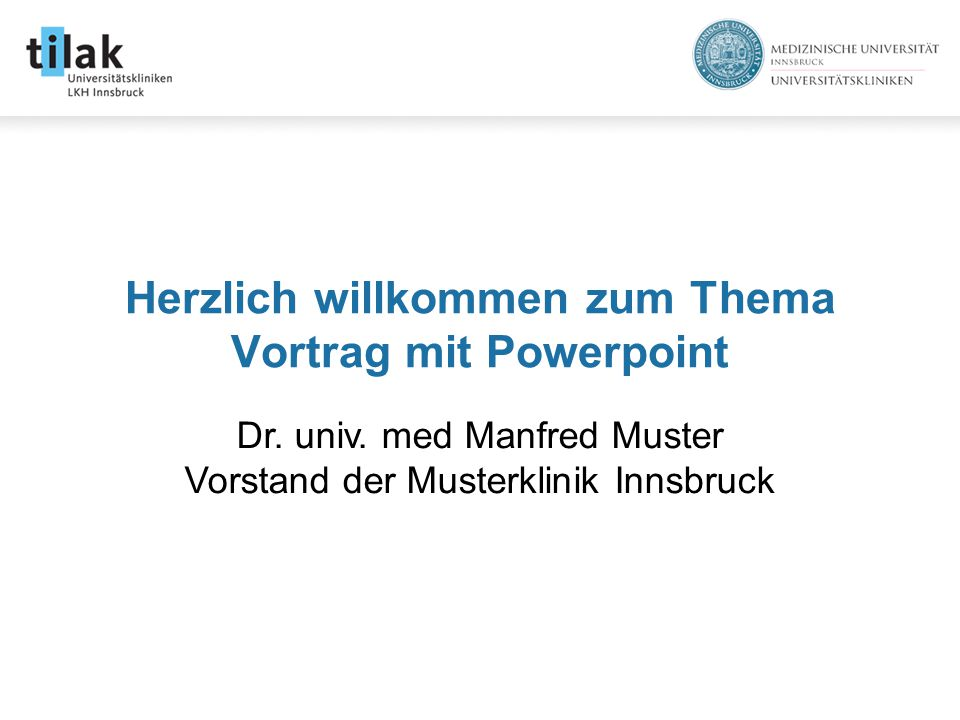 Herzlich willkommen zum Thema Vortrag mit Powerpoint