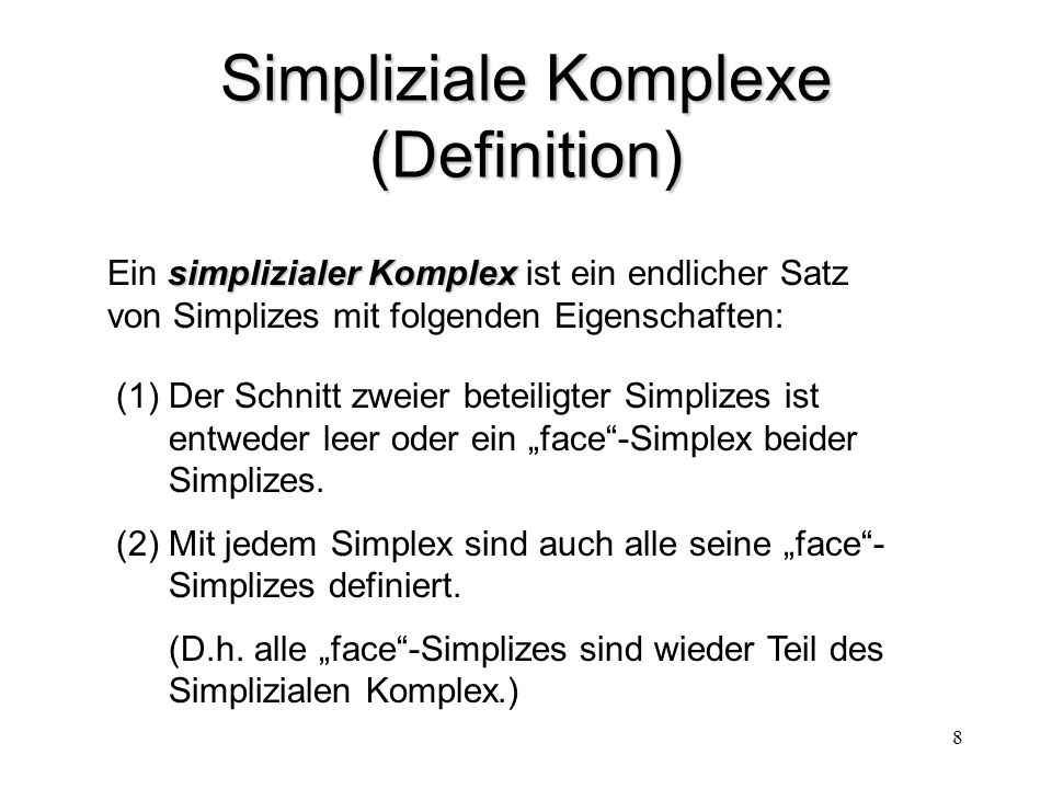 Simpliziale Komplexe (Definition)