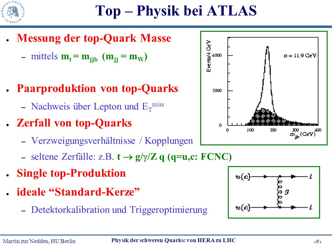 Top – Physik bei ATLAS Messung der top-Quark Masse