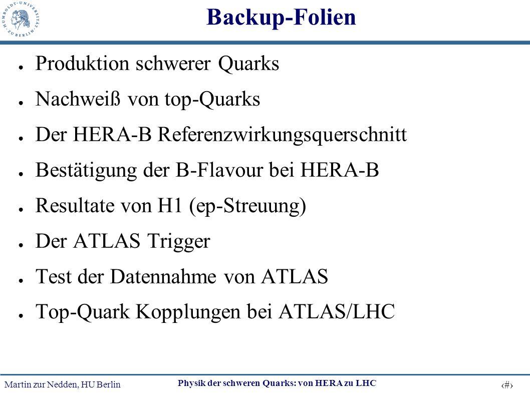 Backup-Folien Produktion schwerer Quarks Nachweiß von top-Quarks