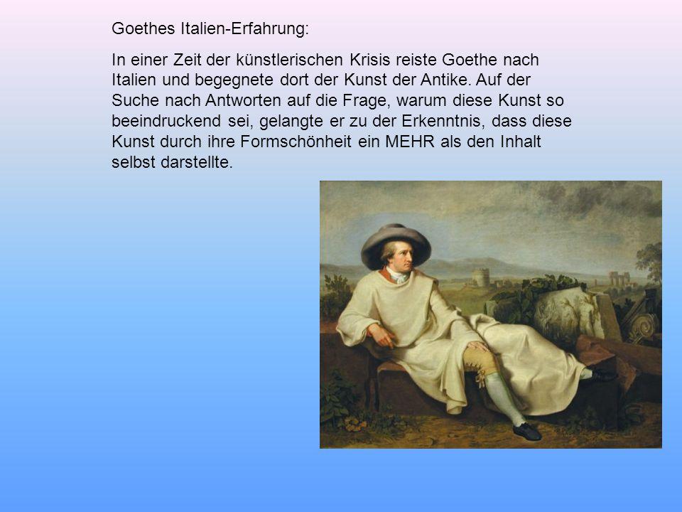 Goethes Italien-Erfahrung: