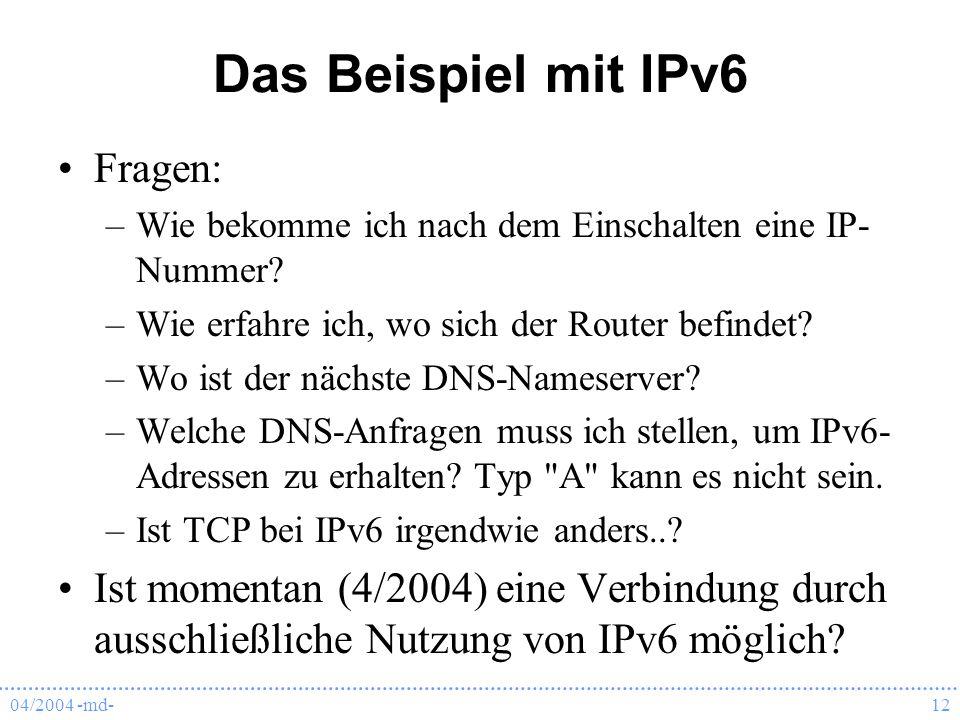 Das Beispiel mit IPv6 Fragen: