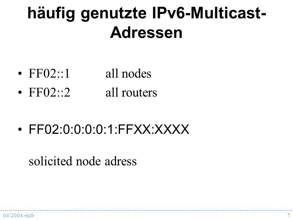 häufig genutzte IPv6-Multicast-Adressen