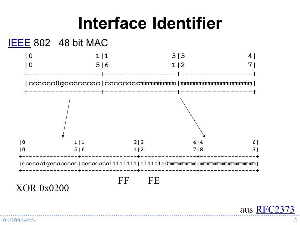 Interface Identifier IEEE 802 48 bit MAC FF FE XOR 0x0200 aus RFC2373