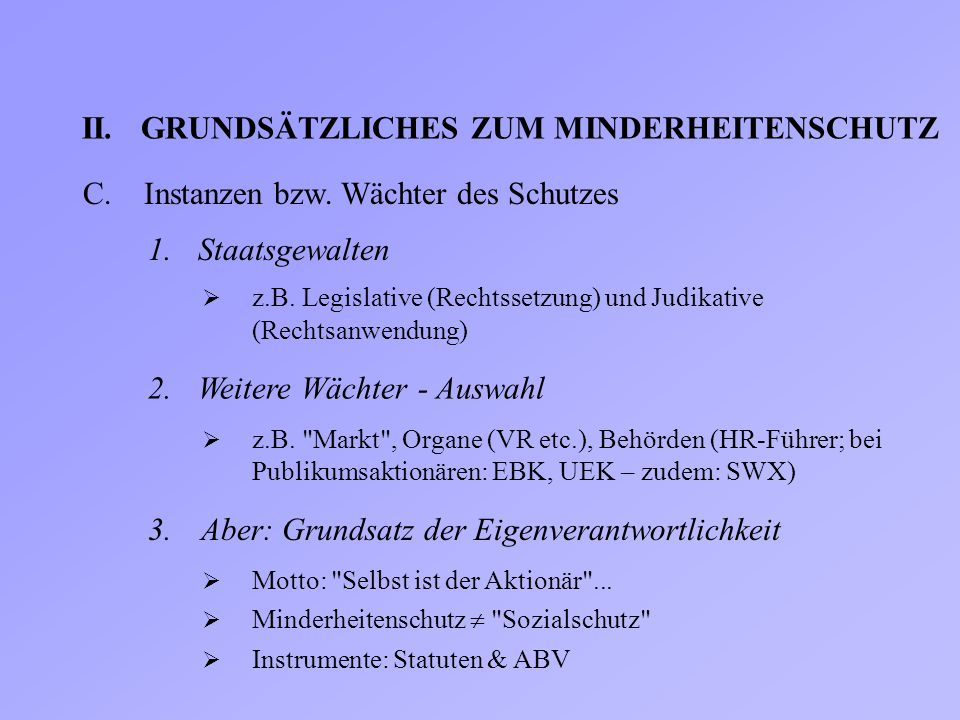 II. GRUNDSÄTZLICHES ZUM MINDERHEITENSCHUTZ