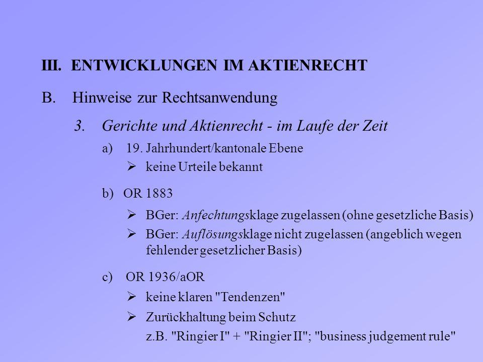 III. ENTWICKLUNGEN IM AKTIENRECHT