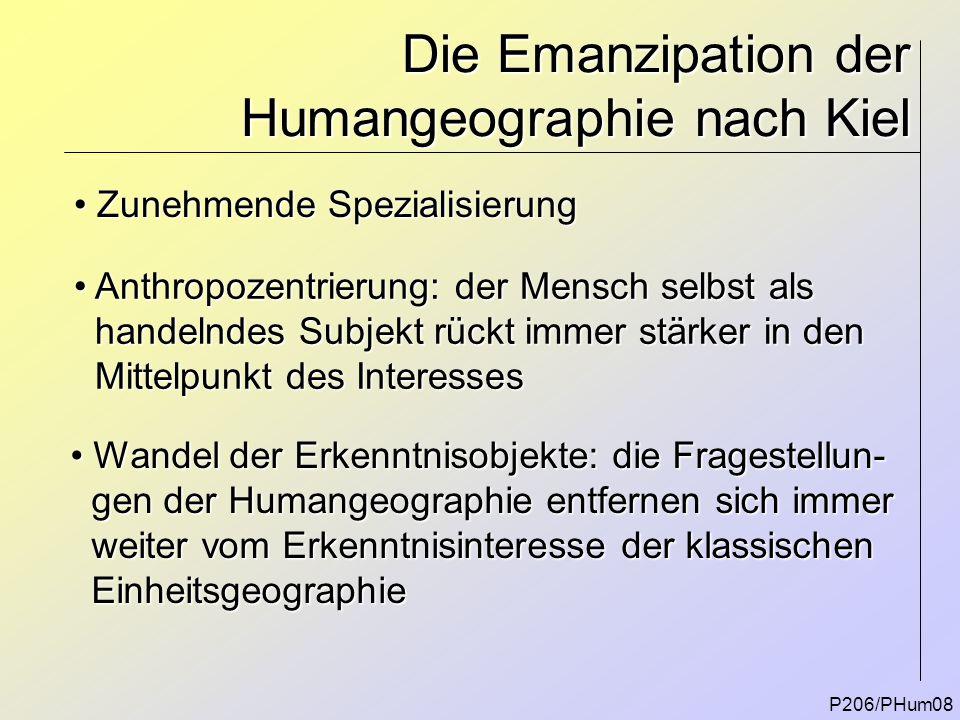 Die Emanzipation der Humangeographie nach Kiel