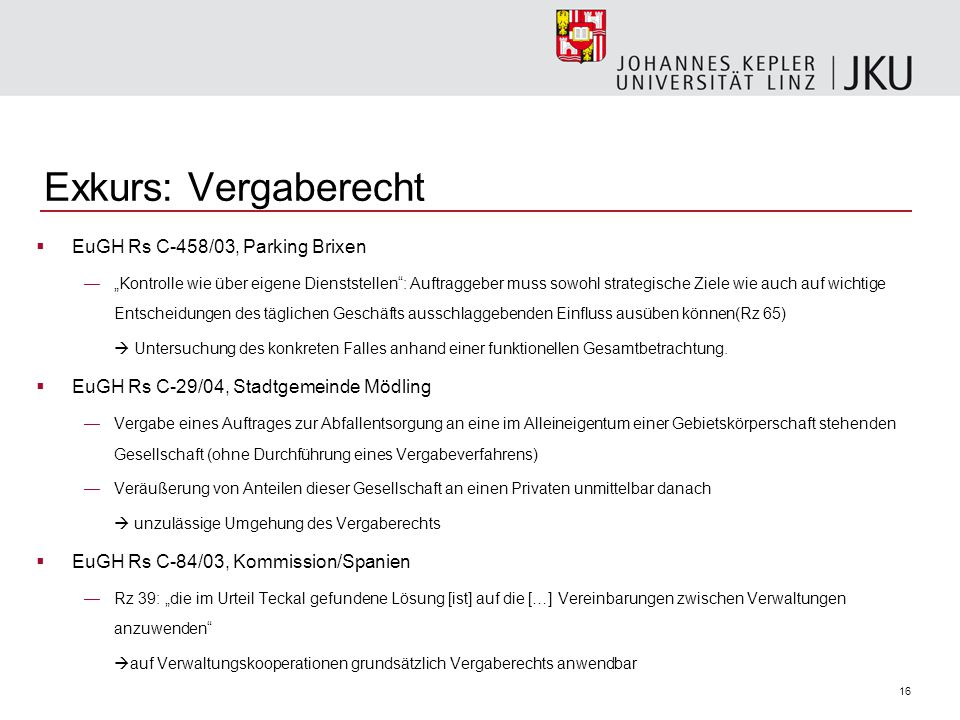 Exkurs: Vergaberecht EuGH Rs C-458/03, Parking Brixen