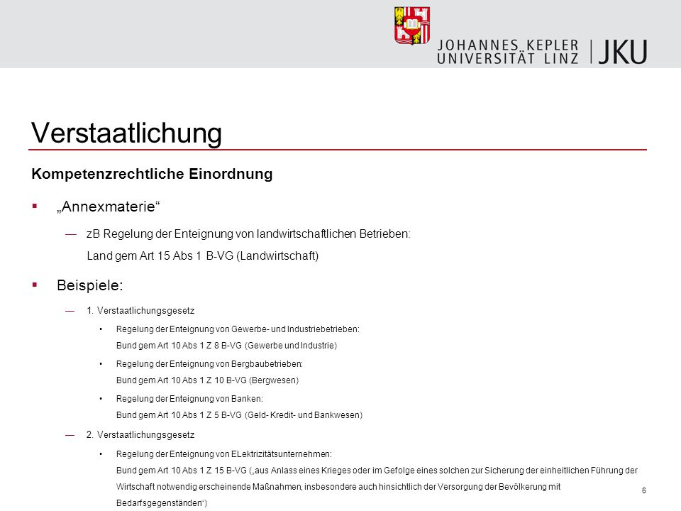 """Verstaatlichung Kompetenzrechtliche Einordnung """"Annexmaterie"""
