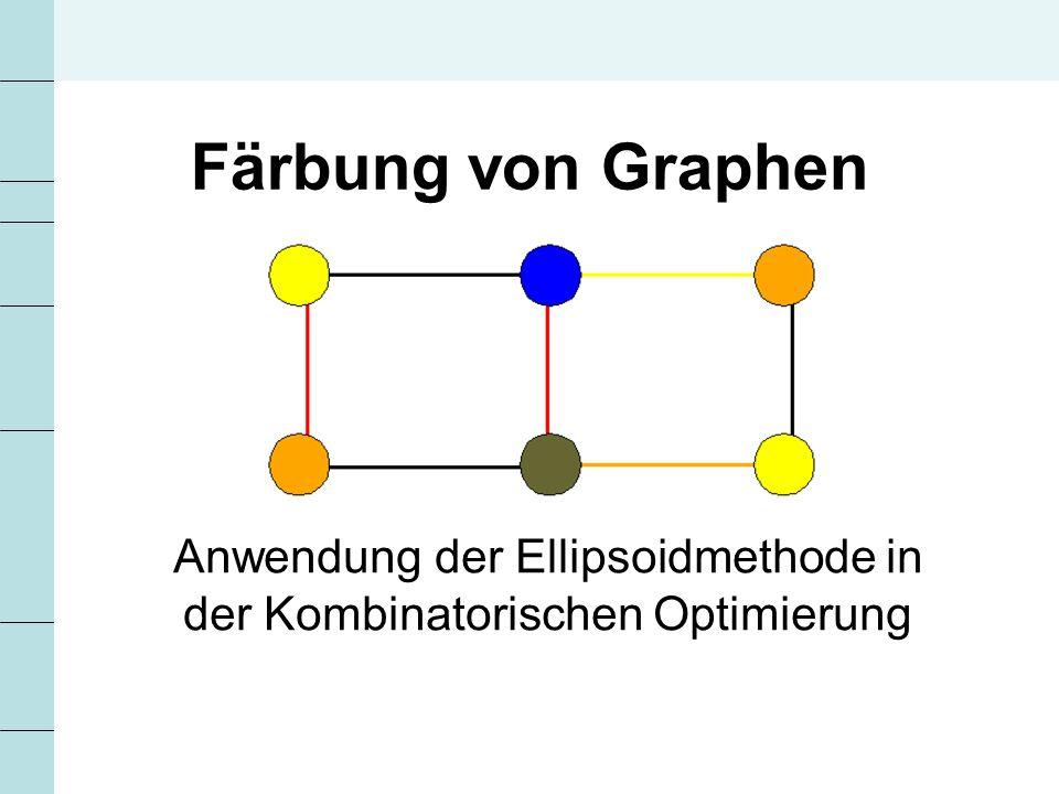 Anwendung der Ellipsoidmethode in der Kombinatorischen Optimierung