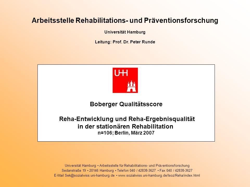 Arbeitsstelle Rehabilitations- und Präventionsforschung Universität Hamburg Leitung: Prof. Dr. Peter Runde