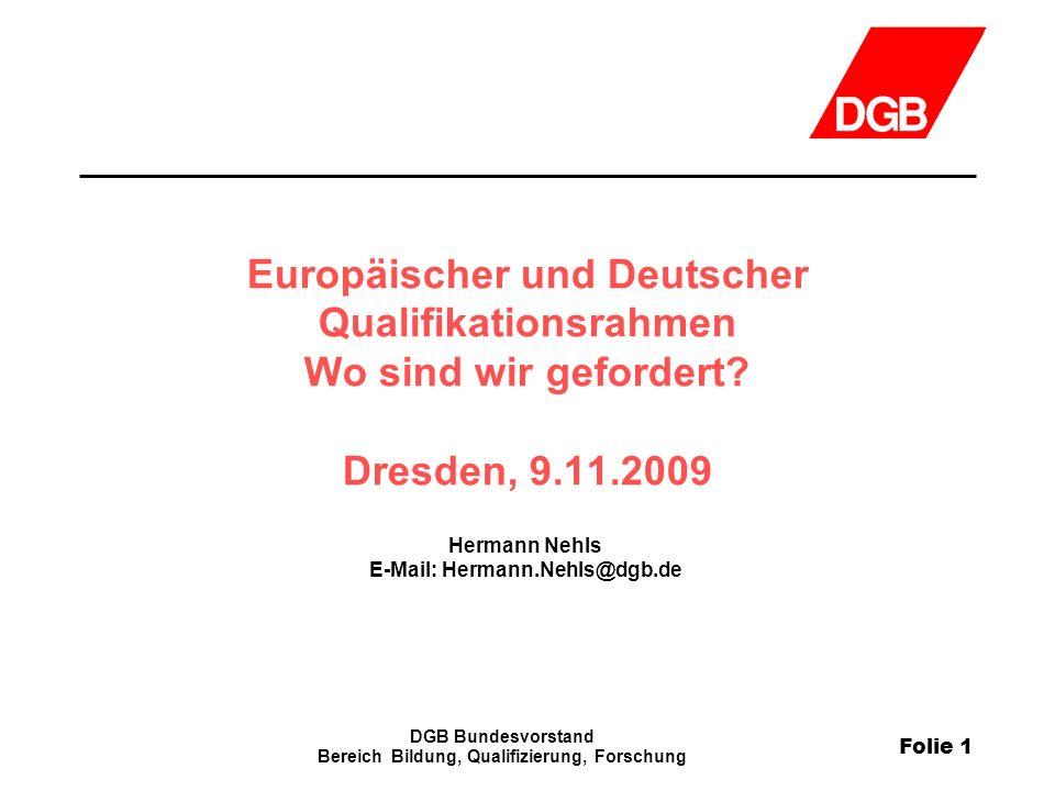 Hermann Nehls E-Mail: Hermann.Nehls@dgb.de