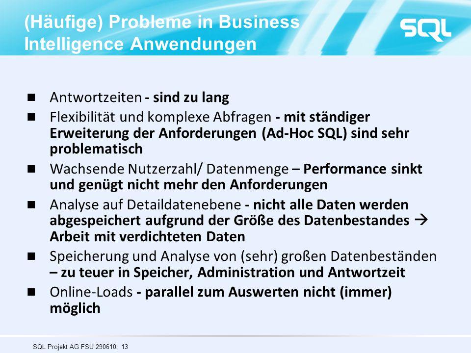(Häufige) Probleme in Business Intelligence Anwendungen