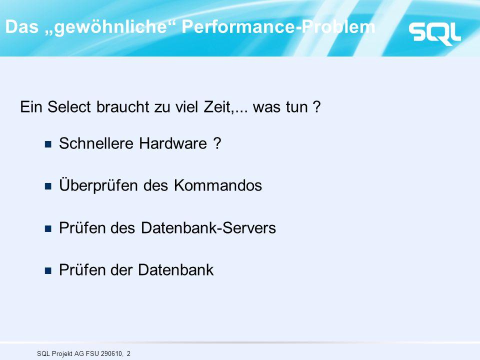 """Das """"gewöhnliche Performance-Problem"""