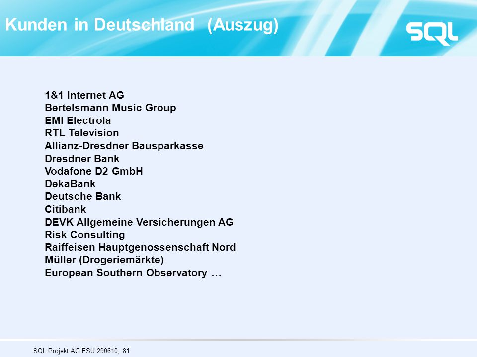 Kunden in Deutschland (Auszug)