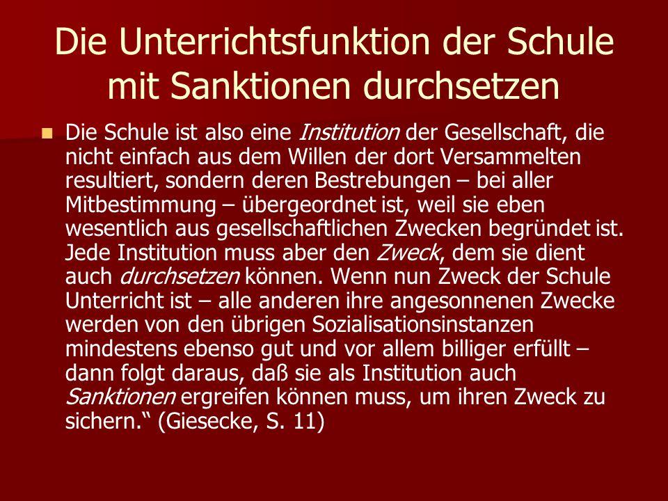 Die Unterrichtsfunktion der Schule mit Sanktionen durchsetzen