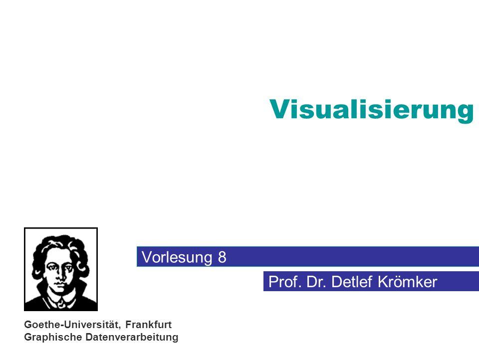 Visualisierung Vorlesung 8