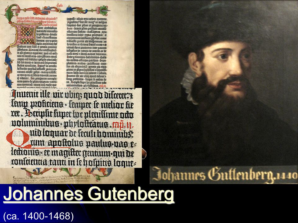Johannes Gutenberg (ca. 1400-1468)