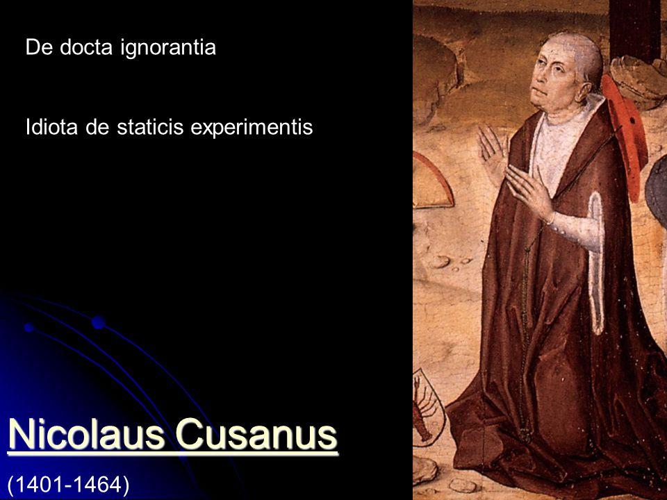 Nicolaus Cusanus De docta ignorantia Idiota de staticis experimentis