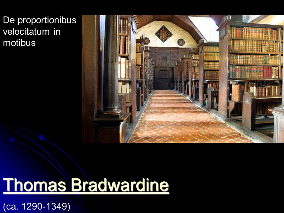 Thomas Bradwardine De proportionibus velocitatum in motibus