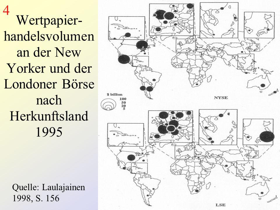 4 Quelle: Laulajainen 1998, S. 156.