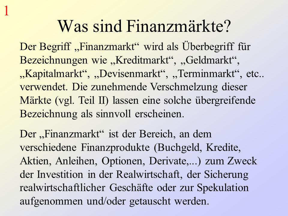 1 Was sind Finanzmärkte