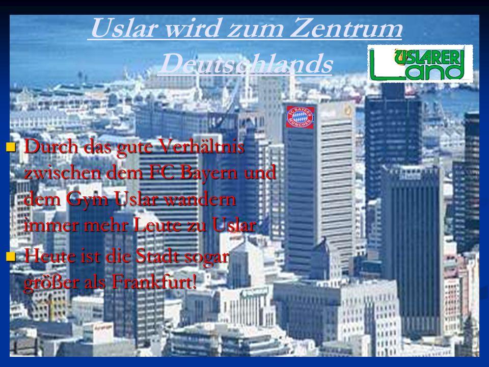 Uslar wird zum Zentrum Deutschlands