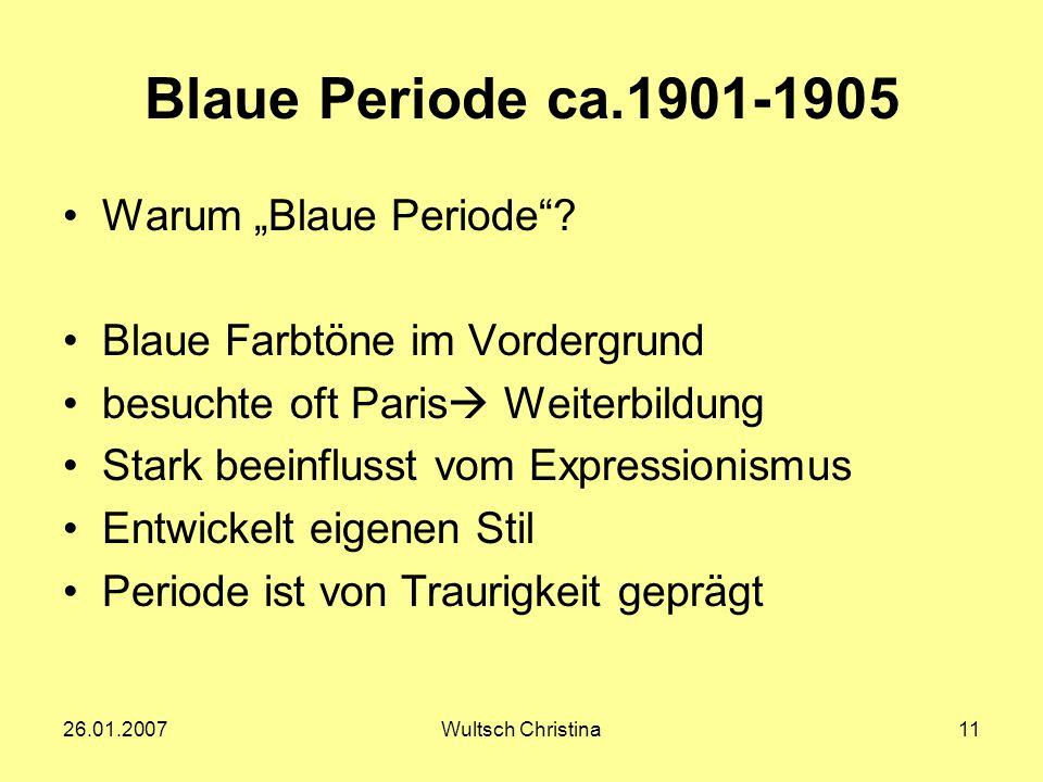 "Blaue Periode ca.1901-1905 Warum ""Blaue Periode"