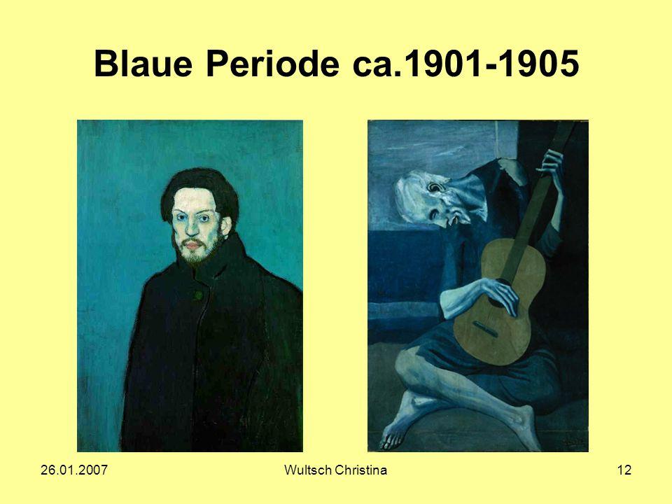 Blaue Periode ca.1901-1905 26.01.2007 Wultsch Christina
