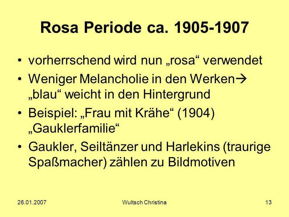 """Rosa Periode ca. 1905-1907 vorherrschend wird nun """"rosa verwendet"""