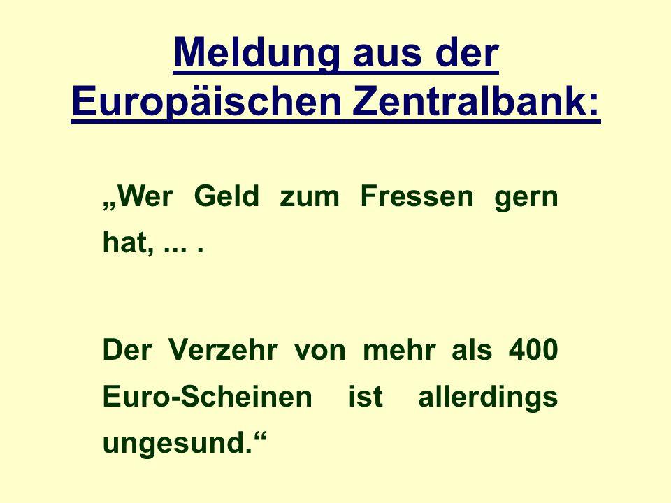 Meldung aus der Europäischen Zentralbank: