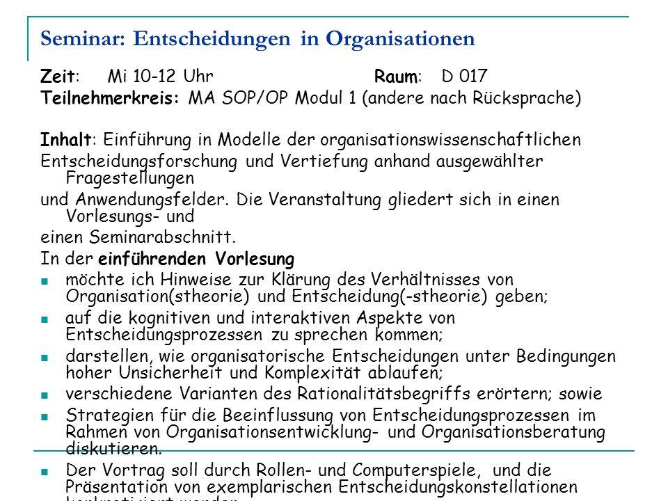 Seminar: Entscheidungen in Organisationen
