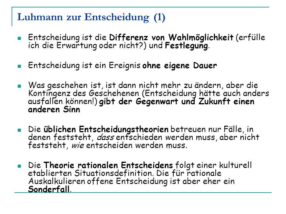 Luhmann zur Entscheidung (1)