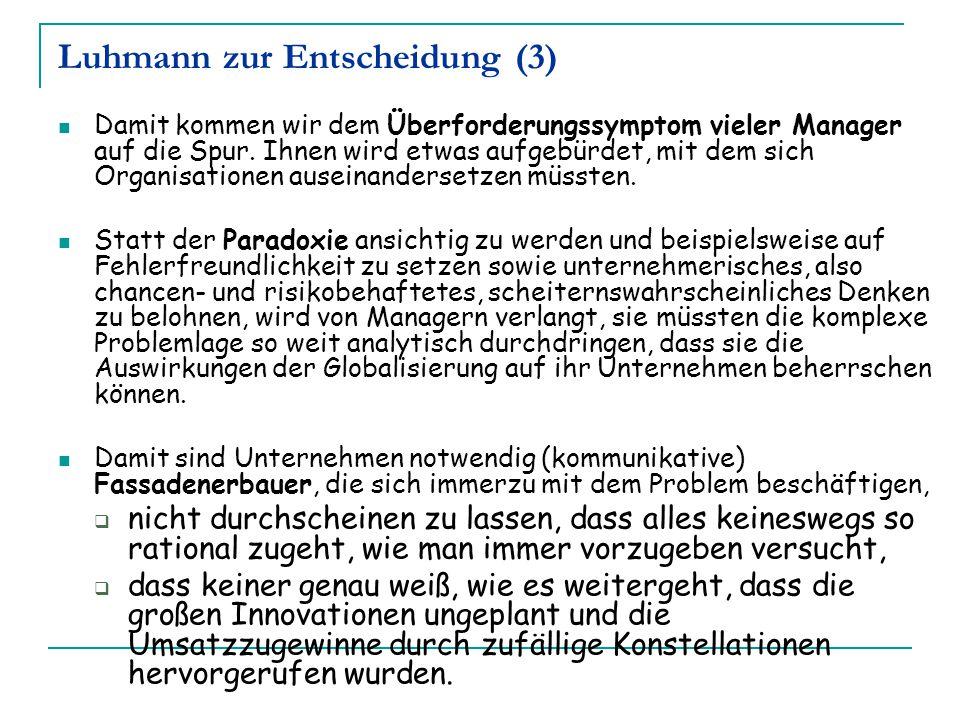 Luhmann zur Entscheidung (3)