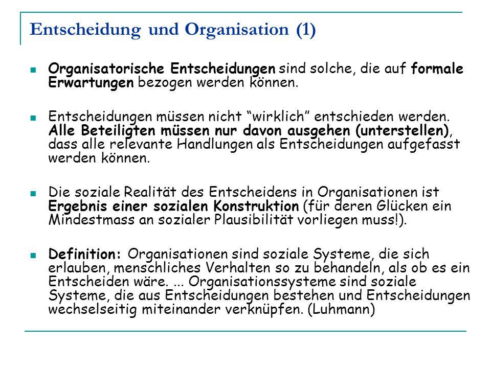 Entscheidung und Organisation (1)