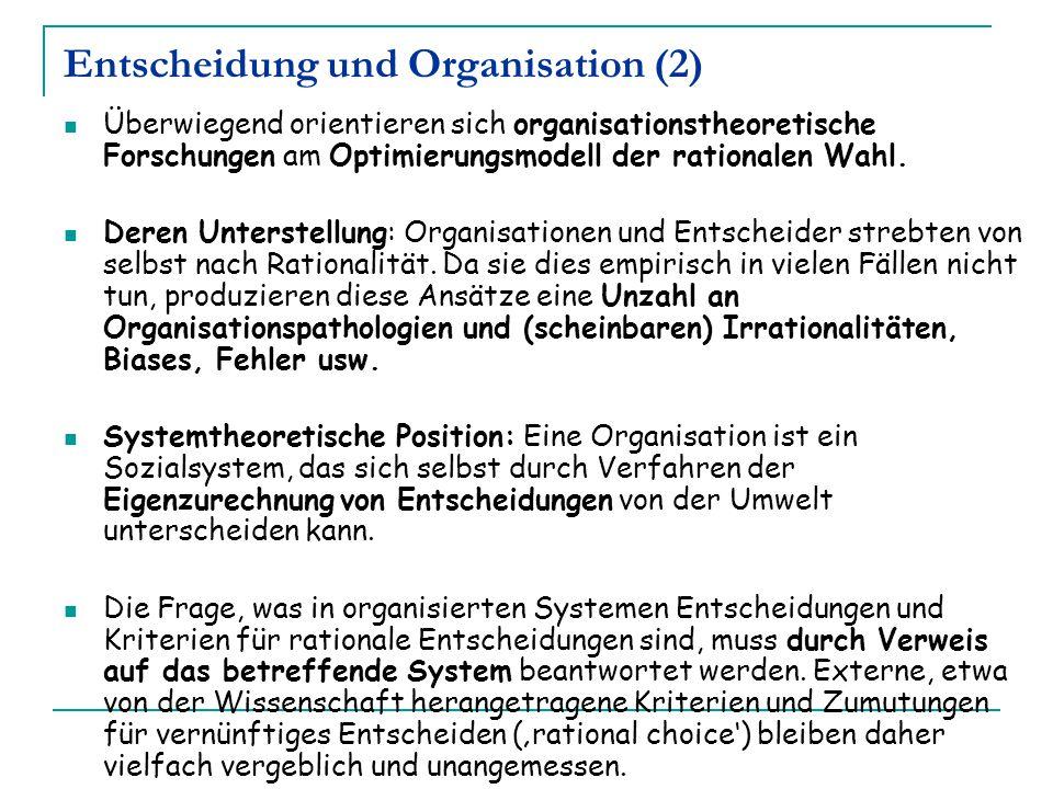 Entscheidung und Organisation (2)